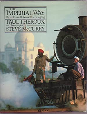 The Imperial Way: Theroux, Paul