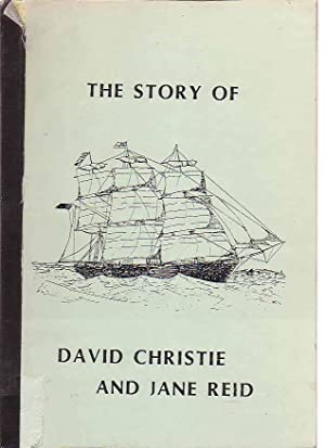 The Story of David Christie and Jane Read.: Gregg, Barry