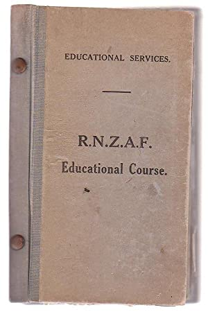 R.N.Z.A.F. Education Course: RNZAF / Royal New Zealand Air Force]