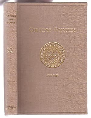 College Rhymes: An Anthology of Verse written by Members of Canterbury College 1873 - 1923: Alpers,...