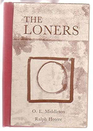 The Loners: Middleton, O. E.