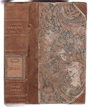 My Wanderings. Being Travels in the East in 1846-47, 1850-51, 1852-53. Volume One.: Gadsby, John