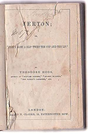"Merton; or, ""There's Many a Slip 'Twixt the Cup and the Lip."": Hook, Theodore"