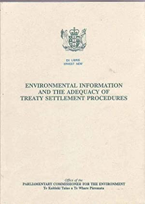 Environmental Information and the Adequacy of Treaty Settlement Procedures: Office Of The ...