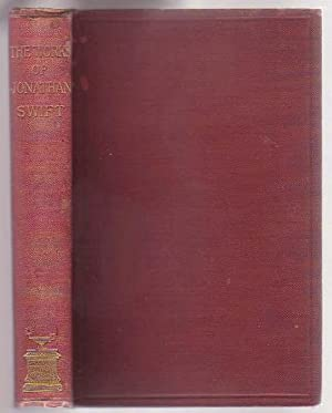 Select Works of Jonathan Swift, D. D. : Gulliver's Travels; Tale of a Tub Etc.: Swift, ...