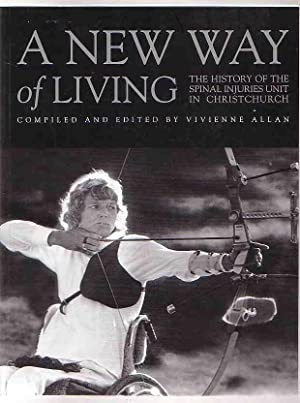 A New Way of Living: the History: Allan, Vivienne (compiled