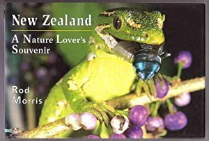 New Zealand: a Nature Lover's Souvenir: Morris, Rod
