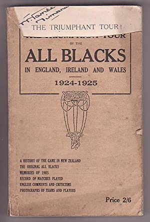 The Triumphant Tour! The All Blacks in England, Ireland and Wales 1924-1925