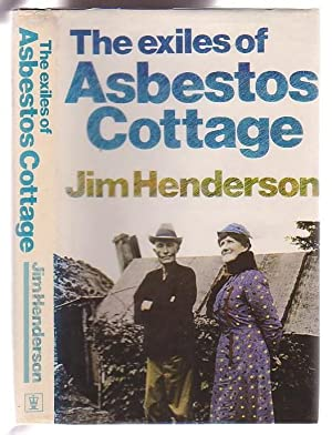The Exiles Of Asbestos Cottage: Henderson, Jim