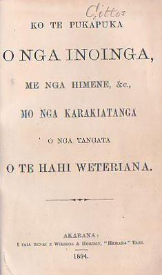 Ko Te Pukapuka O Nga Inoinga, Me Nga Himene, &c., Mo Nga Karakiatanga O Nga Tangata O Te Hahi ...
