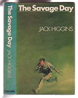 The Savage Day: Higgins, Jack