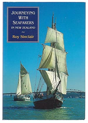 Journeying With Seafarers In New Zealand.: Sinclair, Roy