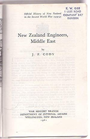 New Zealand Engineers, Middle East [Series Title: Official History of New Zealand in the Second ...