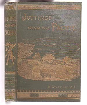 Jottings from the Pacific: Gill, W. Wyatt