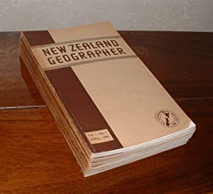New Zealand Geographer [the first six issues: Volume 1, Number 1 (April, 1945) to Volume 3, Number ...