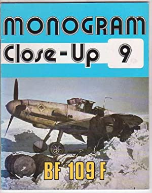 Monogram Close-Up 9: BF 109 F: Hitchcock, Thomas H.