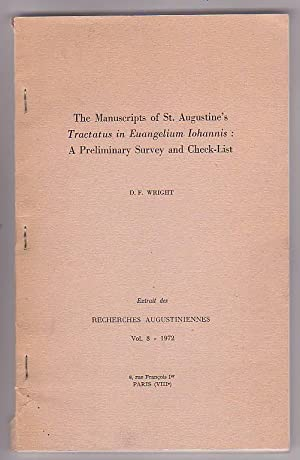 The Manuscripts of St. Augustine's 'Tractatus in Euangelium Iohannis': a Preliminary...