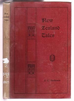 New Zealand Tales And Translations From The Danish: Andersen, Johannes C.