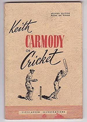 Keith Carmody on Cricket: Carmody, Keith