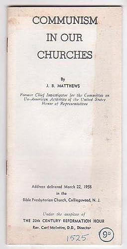 Communism in our Churches: Matthews, J. B.