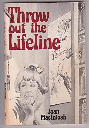 Throw out the Lifeline: MacIntosh, Joan
