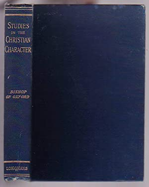 Studies in the Christian Character. Sermons with an Introductory Essay: Paget, Frances [Bishop Of ...