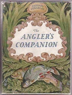 The Angler's Companion: Venables, Bernard