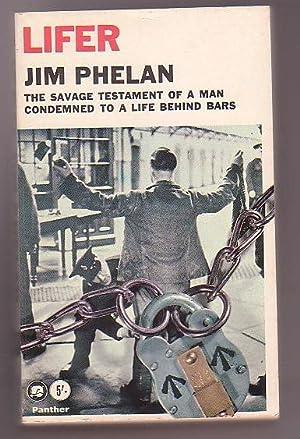 Lifer: Phelan, Jim
