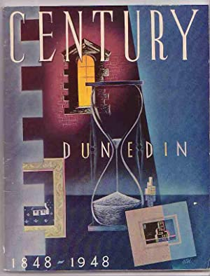 Century: Dunedin after the First Hundred Years