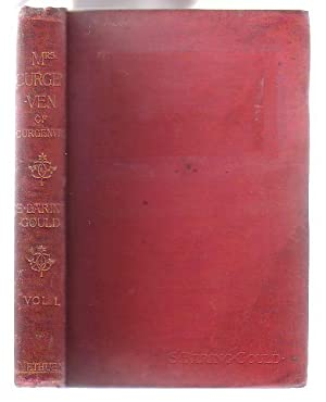 Mrs. Curgenven of Curgenven. [Volume 1 Only of 3 Volumes]: Baring-Gould, S.