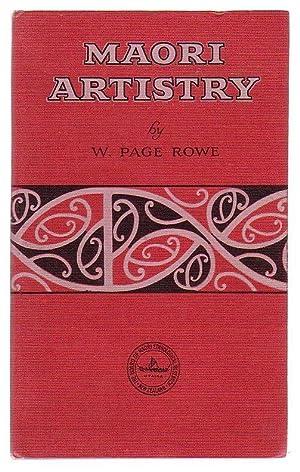 Maori Artistry: Rowe, W. Page