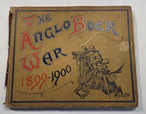 The Anglo-Boer War, 1899-1900. an Album of Upwards of Three Hundred Photographic Engravings.: ...