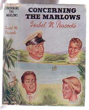 Concerning the Marlows: Peacocke, Isabel M.