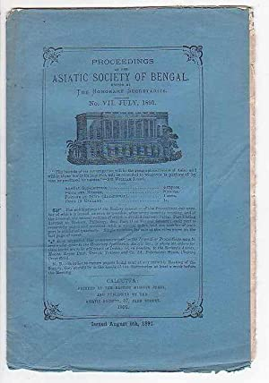 Proceedings of the Asiatic Society of Bengal. No. VII. July, 1891.: Asiatic Society Of Bengal