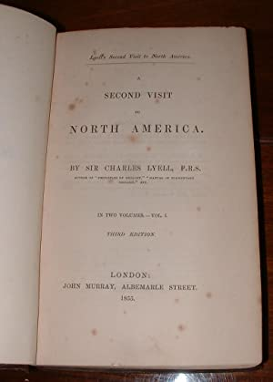 A Second Visit to North America: Lyell, Charles (Sir)