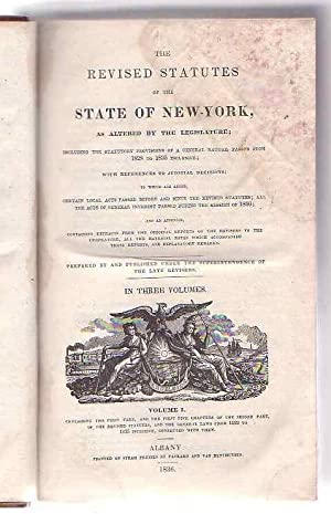 The Revised Statutes of the State of New-York [.] [Volume I Only]