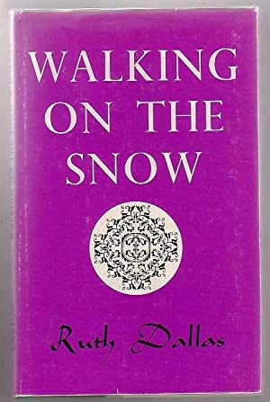 Walking on the Snow: Dallas, Ruth