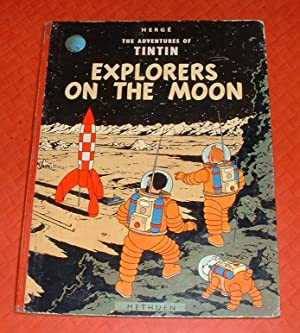 The Adventures of Tintin: Explorers on the Moon: Herge