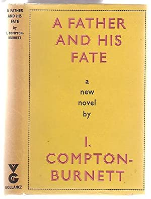 A Father And His Fate: Compton-Burnett, Ivy