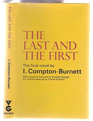 The Last And The First: Compton-Burnett, Ivy