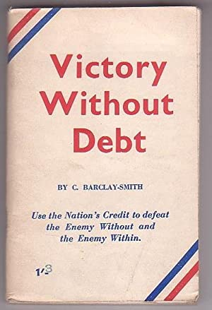 Victory Without Debt: Barclay-Smith, C.