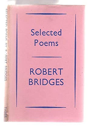 Selected Poems: Bridges, Robert