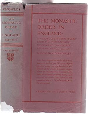 The Monastic Order in England: A History of its Development from the Times of St Dunstan to the ...