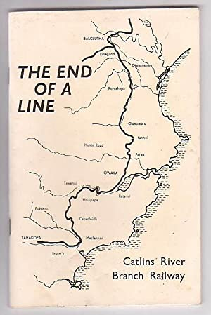 The End of a Line: A History of the Catlins River Branch Railway