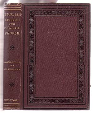 English Lessons for English People: Abbott, Edwin A. (Rev.) & J. R. Seeley