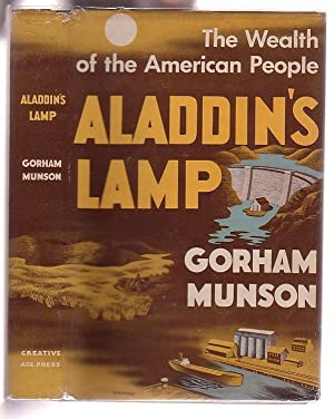Aladdin's Lamp: The Wealth of the American People: Munson, Gorham