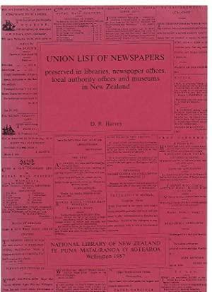 Union List of Newspapers preserved in libraries, newspaper offices, local authority offices and ...