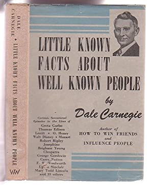 Little Known Facts About Well Known People: Carnegie, Dale