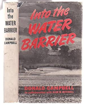 Into the Water Barrier: Campbell, Donald