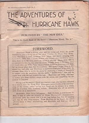 "The Adventures of Hurricane Hawk. No. 6. Published by ""The New Idea""."